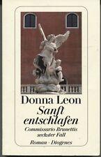 Donna Leon - Sanft entschlafen - Commissario Brunettis sechster Fall