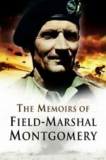 Memoirs of Field Marshal Montgomery, Montgomery 9781844153305 Free Shipping..
