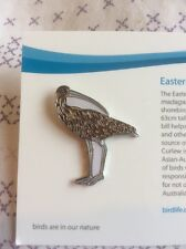 Not RSPB Birdlife Australia Pin Badge Special Edition Eastern Curlew