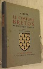 LHUER LE COSTUME BRETON DE 1900 JUSQU'A NOS JOURS COMPLET 99 aquarelles + carte
