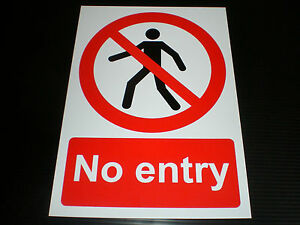 No Entry Sign Or Sticker Choice Of Sizes Plastic Or Foamex Access Entrance