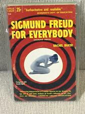 Rachel Baker / SIGMUND FREUD FOR EVERYBODY First Edition 1952