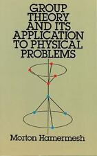 Group Theory and Its Application to Physical Problems (Paperback or Softback)