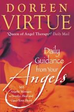 Daily Guidance From Your Angels: 365 Angelic Messages To Soothe .9781401915780