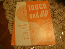 2767) Vntg Sheet Music Touch and Go Elementary Drills & Skills for Piano Book 1