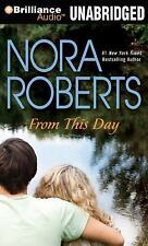 From This Day by Nora Roberts (2011, Unabridged, Compact Disc)