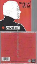 CD--MIGUEL BOSE--VELVETINA