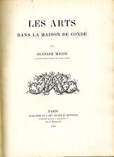 Les arts dans la maison de Condé - Macon