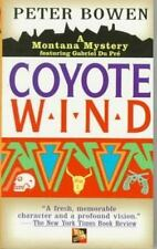 Coyote Wind: A Gabriel Du Pre Mystery (Montana Mysteries) by Bowen, Peter