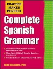 Practice Makes Perfect: Complete Spanish Grammar by Gilda Nissenberg