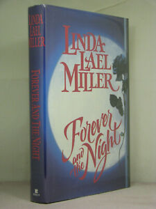 1st HB,signed,Black Rose Chronicles 1:Forever and the Night by Linda Lael Miller
