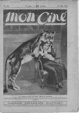 Mon Ciné N° 13/1922 - Berthe Dagmar (La Vedette aux Fauves), Antonio Moreno