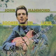 John Hammond-Sooner Or Later  CD NEUF