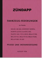 Zündapp Federungen Handbuch Anleitung DB 201 202 Comfort Norma-Luxus KS 601 175S