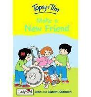 Topsy and Tim: Make a New Friend By Gareth And Jean Adamson,