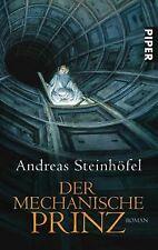 Der mechanische Prinz: Roman von Steinhöfel, Andreas | Buch | Zustand gut