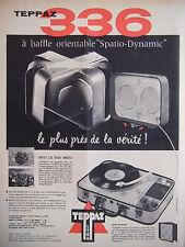 PUBLICITÉ PRESSE 1958 TEPPAZ 336 A BAFFLE ORIENTABLE SPATIO-DYNAMIC -ADVERTISING