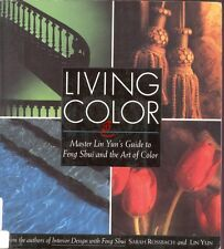 Living Color Master Lin Yun's Guide to Feng Shui and the Art of Color Book