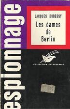 JACQUES DUBESSY LES DAMES DE BERLIN