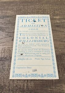 Vintage June 1964 Colonial  Williamsburg Child Ticket of Admission