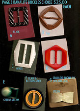 7 Deco Bakelite &Celluloid Belt Buckles (Page 3- A To G)Choice $25.00 Each