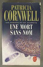 PATRICIA CORNWELL / UNE MORT SANS NOM / POCHE