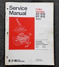 FULLER RT RTO 910 915 TWIN COUNTERSHAFT ROADRANGER TRANSMISSIONS SERVICE MANUAL