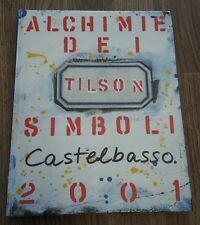 Joe Tilson. Alchimie dei simboli 2001. Ediz. italiana e inglese. - [Skira]