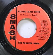 Rock 45 The Walker Bros - Young Man Cried / (Baby) You Don'T Have To Tell Me On