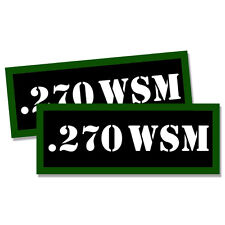 ".270 WSM Ammo Can 2x Labels Ammunition Case 3""x1.15"" stickers decals 2 pack"