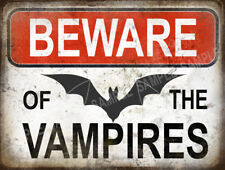 BEWARE OF THE VAMPIRES  FUNNY METAL SIGN HOME DECOR GREAT CHRISTMAS GIFT