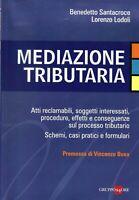Mediazione tributaria - Santacroce, Lodoli - gruppo 24 ore - 1° ediz. 9/2012