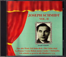 Joseph Schmidt vol.2 Nina le vieux Mot: je t'aime la danza tiritomba CD