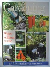 Gardening Which? Magazine. July 1997. Water without waste. Information you can t