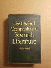 The Oxford Companion to Spanish Literature (1978, Hardcover)