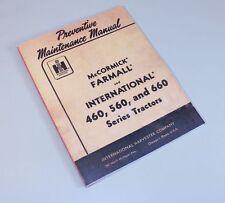 FARMALL INTERNATIONAL 460 560 660 TRACTOR PREVENTIVE MAINTENANCE MANUAL