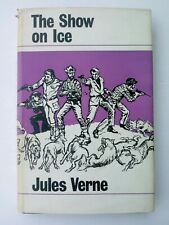 JULES VERNE * THE SHOW ON ICE * FITZROY ED * ARCO PUBL * 1966