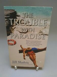 Jill Shalvis book The trouble with paradise