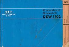 DKW F 102 Kundendienst-Heft 1964 service certificate Automobilia Autoliteratur
