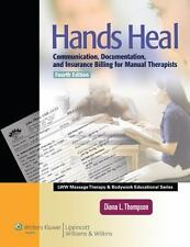 Hands Heal: Communication, Documentation, and Insurance Billing for Manual Ther