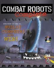 Combat Robots Complete : Everything You Need to Build, Compete, and Win