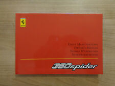 Ferrari 360 Spider Owners Handbook/Manual