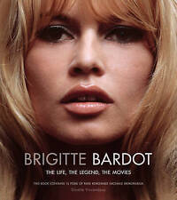 Brigitte Bardot: The Life, the Legend, the Movies-ExLibrary