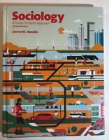Sociology : A down-To-Earth Approach by James M. Henslin (2016, Hardcover, US )