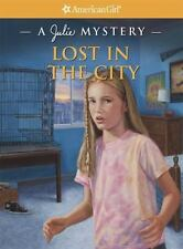 Lost in the City : A Julie Mystery by Kathleen O'Dell (2013, Paperback)