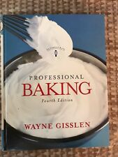 Professional Baking  4th Edition by Gisslen, Wayne