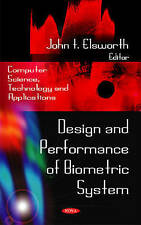 Design and Performance of Biometric System (Computer Science, Technology and App