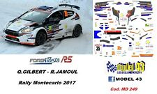DECAL  1/43 -  FORD  FIESTA R5   -  GILBERT  - Rally Montecarlo    2017