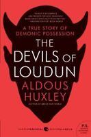 The Devils Of Loudun (p.S.): By Aldous Huxley