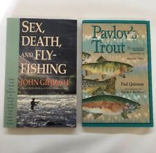 Fly Fishing Books Sex Death Fly Fishing Gierach/ Pavlov's Trout Quintette
